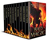 Bad Magic: 10 Novels of Demons, Djinn, Witches, Warlocks, Vampires, and Gods Gone Rogue