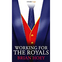 Working for the Royals (Kindle Single)