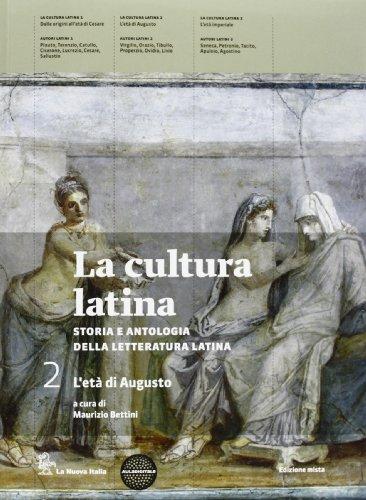 La cultura latina. Per le Scuole superiori. Con espansione online: 2