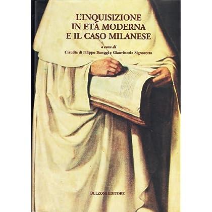 L'inquisizione In Età Moderna E Il Caso Milanese: 23