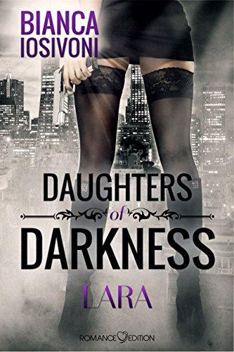 Daughters of Darkness: Lara von [Iosivoni, Bianca]
