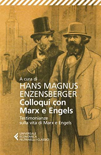 Risultato immagini per Colloqui con Marx ed Engels. Testimonianze sulla vita di Marx e Engels