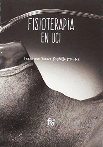 FISIOTERAPIA EN UCI (CIENCIAS SANITARIAS)