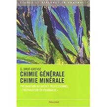 Chimie générale, Chimie minérale : Préparation au Brevet professionnel Préparateur en pharmacie by Guylaine Drut-Grevoz (2009-07-20)