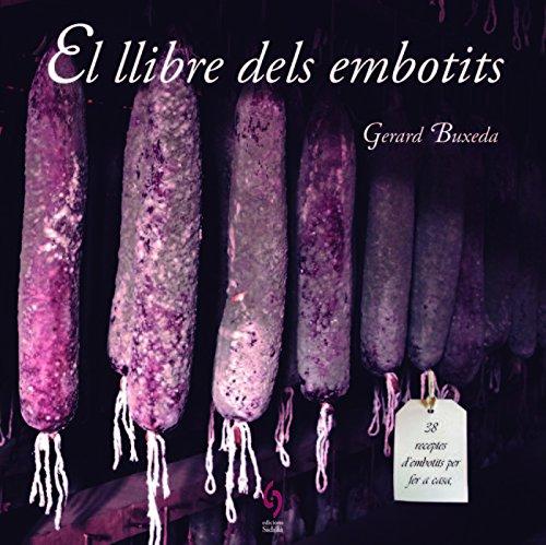 El llibre dels embotits (QuèViures) por Gerard Buxeda