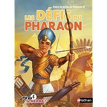 Les défis du pharaon