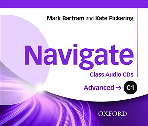 Navigate: C1 Advanced: Class Audio CDs: Your direct route to English success