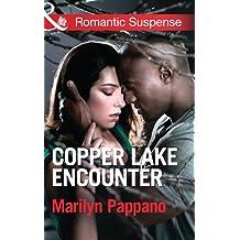 Copper Lake Encounter (Mills & Boon Romantic Suspense)