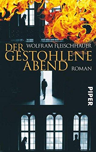 Buchseite und Rezensionen zu 'Der gestohlene Abend: Roman' von Wolfram Fleischhauer