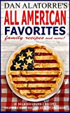 Image de All American Favorites: 35 Delicious Family Recipes That Will Make You The Star Of The Show (English Edition)