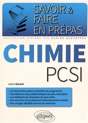 Savoir & Faire en Prépas Chimie PCSI by Julien Gérard (2015-07-07)