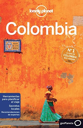 Portada del libro Lonely Planet Colombia (Travel Guide) (Spanish Edition) by Lonely Planet (2016-01-01)
