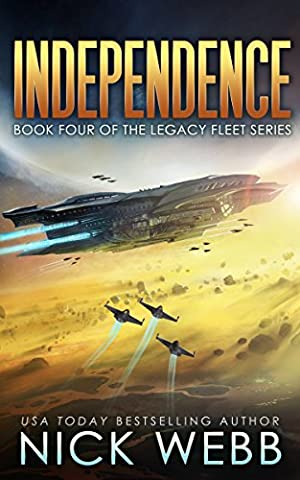 Independence: Book 4 of The Legacy Fleet