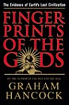 Fingerprints of the Gods: The Evidenc...