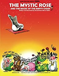 The Mystic Rose and the Magic of the Empty Chair: Osho Comics & Cartoons by Devakrishna Marco Giollo (2012-01-29)