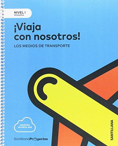 NIVEL I  PRI VIAJA CON NOSOTROS. LOS MEDIOS DE TRANSPORTE - 9788414106365