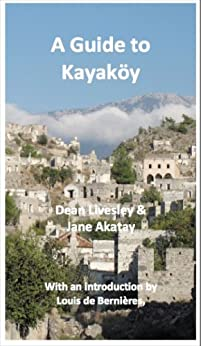 A Guide to Kayaköy by [Akatay, Jane, Dean Livesley]