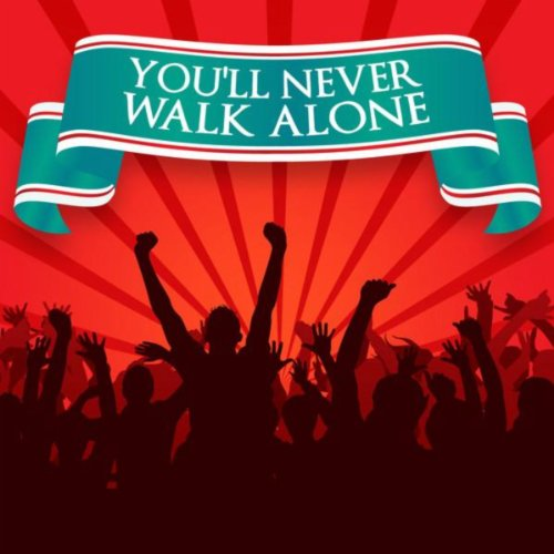 You Ll Never Walk Alone By Various Artists On Amazon Music