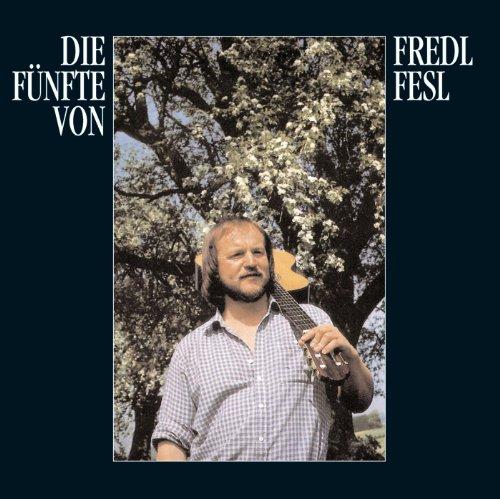 Die Fünfte von Fredl Fresl