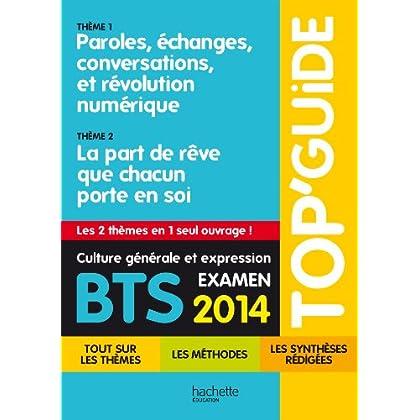 TOP'Guide - Culture générale et expression BTS - Programme 2014