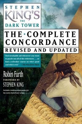 [(Stephen King's the Dark Tower: The Complete Concordance, Revised and Updated)] [Author: Robin Furth] published on (November, 2012)