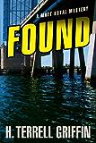 Found: A Matt Royal Mystery (Matt Royal Mysteries)