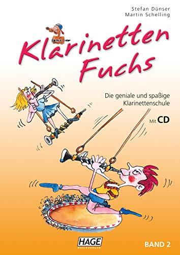 Klarinetten Fuchs Band 2 (mit CD): Die geniale und spaßige Klarinettenschule