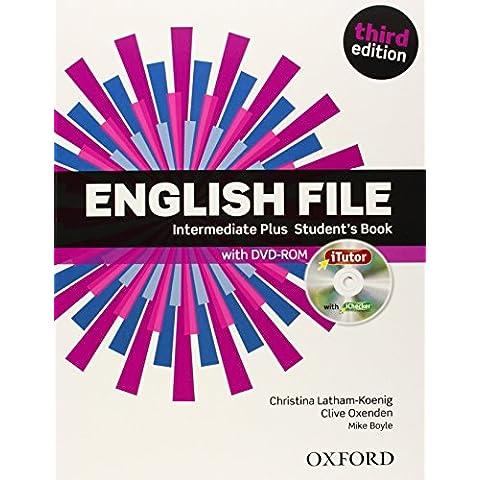 English File third edition: English file. Intermediate plus. Student's book-Itutor. Con espansione online. Per le Scuole