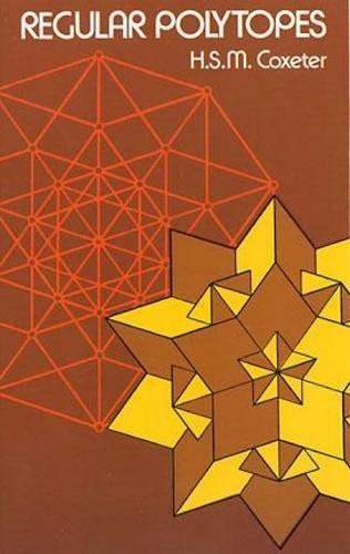 Regular Polytopes (Dover Books on Mathematics) por H.S.M. Coxeter