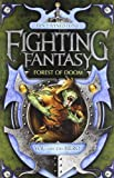 Forest of Doom (Fighting Fantasy): Written by Ian Livingstone, 2011 Edition, Publisher: Icon Books Ltd [Paperback]