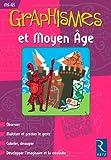 Graphismes et Moyen Age