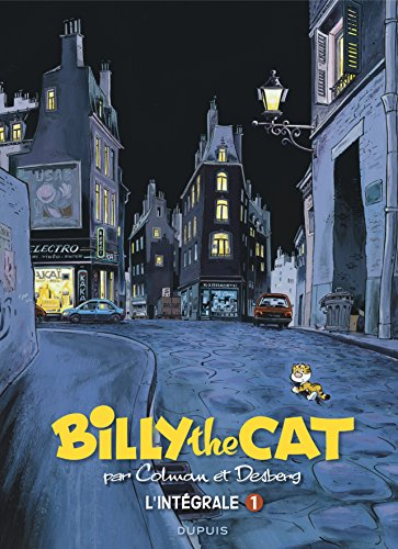 BILLY the CAT - L'intégrale - tome 1 - L'intégrale Colman - Desberg 1981-1994