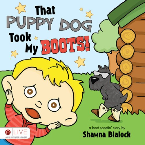 That Puppy Dog Took My Boots!  Audiolibri