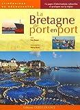 Image de La Bretagne de port en port