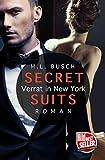 SECRET SUITS - Verrat in New York von M.L. Busch