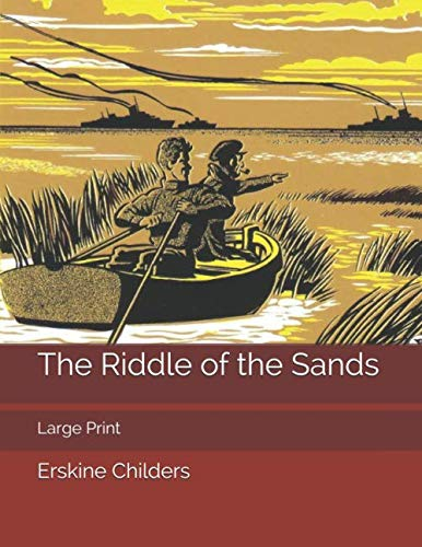 The Riddle of the Sands: Large Print