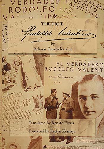 The True Rudolph Valentino -