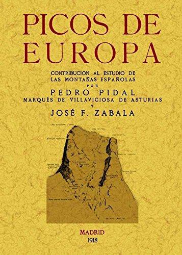 Picos de Europa : contribución al estudio de las montañas españolas por Pedro Pidal
