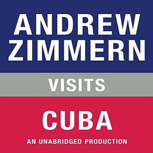 Andrew Zimmern Visits Cuba  Audiolibri