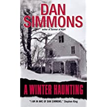 A WINTER HAUNTING [A Winter Haunting ] BY Simmons, Dan(Author)Mass Market Paperbound 01-Jan-2003