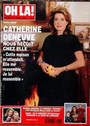 OH LA [No 82] du 11/04/2000 - CATHERINE DENEUVE - MARINA ANISSINA ET GWENDAL PEIZERAT - RANIA A LA COUR DE JORDANIE.