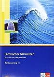 Lambacher Schweizer Basistraining 11: Arbeitsheft plus Lösungen für Bayern - Matthias Dorn