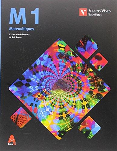M 1 (MATEMATIQUES TECNIQUES) BATXILLERAT AULA 3D: 000001 - 9788468232065 por Building Math S.l.u.