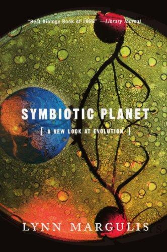 Symbiotic Planet: A New Look At Evolution por Lynn Margulis