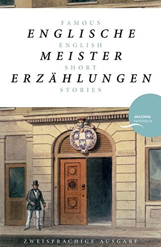Englische Meistererzählungen / Famous English Short Stories