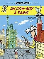 Les aventures de Lucky Luke d'après Morris - Tome 8 - Un cow-boy à Paris (Aventures de Lucky Luke d'après Morris (Les)) de Jul
