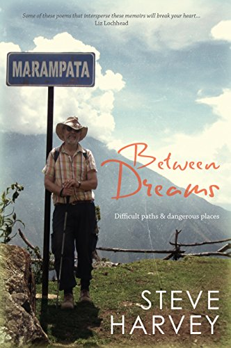 Between Dreams: Difficult Paths and Dangerous Places by [Harvey, Steve]