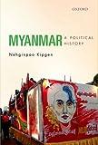 Myanmar: A Political History