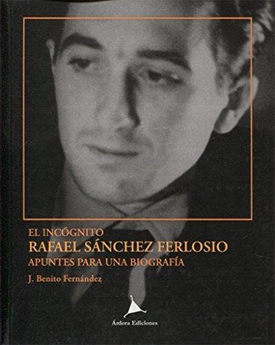 El incógnito. Rafael Sánchez Ferlosio (Vanguardia Clásica)