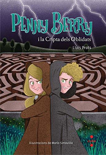 Penny Berry i la Cripta dels Oblidats por Lluís Prats Martínez